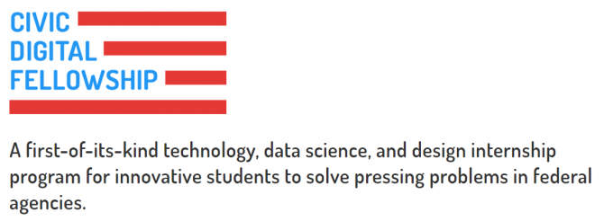 "Civic Digital Fellowship logo describing the program as ""A first-of-its-kind technology, data science, and design internship program for innovative students to solve pressing problems in federal agencies."""